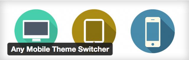 ワードプレスプラグイン:Any Mobile Theme Switcher